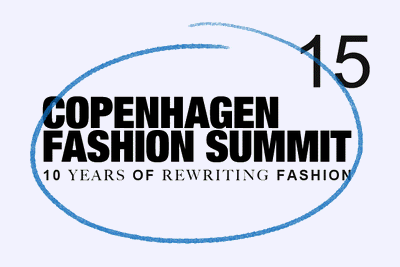10 Years of Rewriting Fashion - Copenhagen Fashion Summit