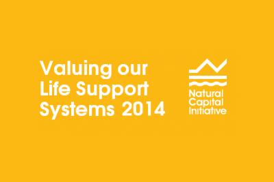 Natural Capital Initiative Summit 'Valuing our Life Support Systems 2014'